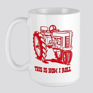 This Is How I Roll Tractor RED Large Mug