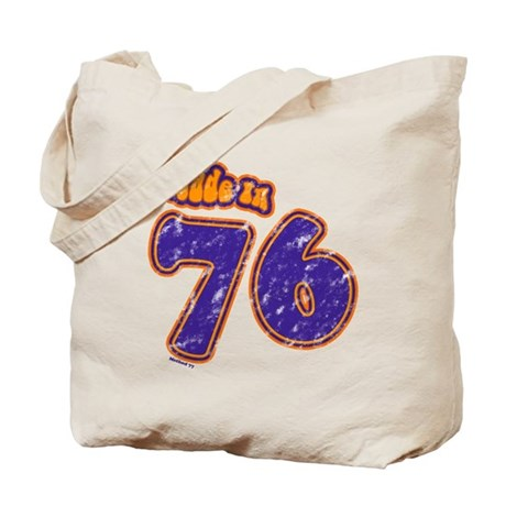 Made in 76 Tote Bag