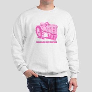 Real Women Drive Tractors Sweatshirt