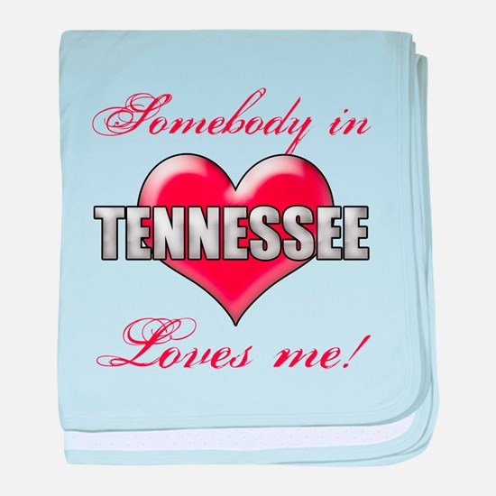 Somebody In Tennessee Loves Me baby blanket