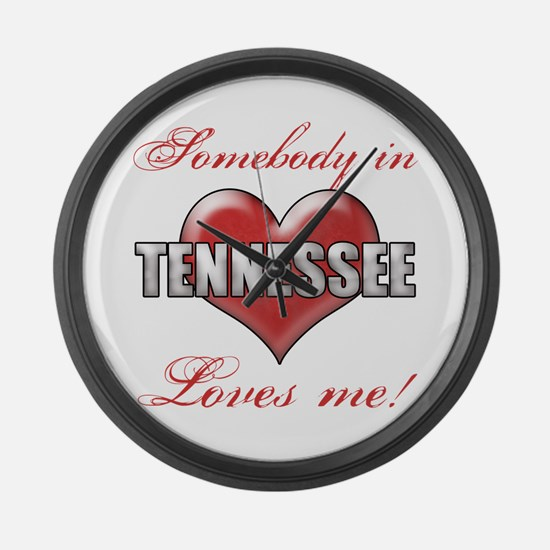 Somebody In Tennessee Loves Me Large Wall Clock