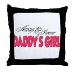 Always & Forever Daddy's Girl Throw Pillow