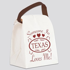 Somebody In Texas Loves Me Canvas Lunch Bag