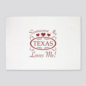 Somebody In Texas Loves Me 5'x7'Area Rug