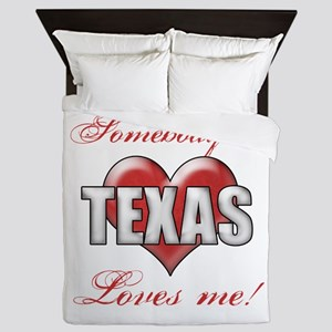 Somebody In Texas Loves Me Queen Duvet