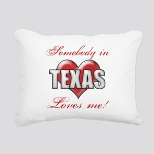 Somebody In Texas Loves Rectangular Canvas Pillow
