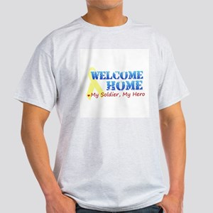 Welcome Home- My Soldier My H Light T-Shirt