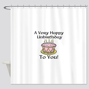 A Very Unhappy Birthday To You! Shower Curtain