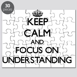 Keep Calm by focusing on Understanding Puzzle