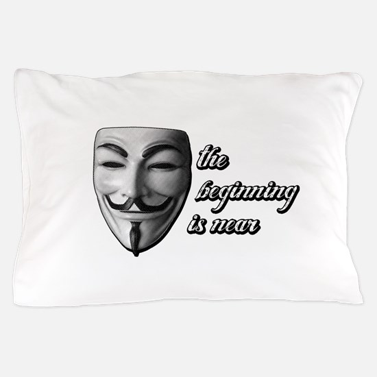 THE BEGINNING IS NEAR Pillow Case