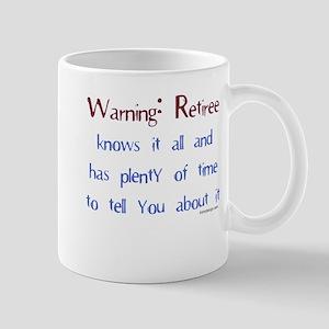 Warning: Retiree Mugs