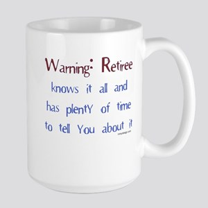 Warning: Retiree Mugs