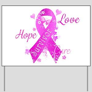 Survivor Love Hope Cure Yard Sign