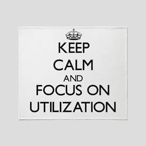 Keep Calm by focusing on Utilization Throw Blanket