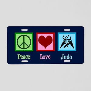 Peace Love Judo Aluminum License Plate