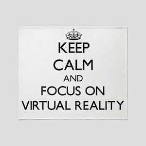 Keep Calm by focusing on Virtual Rea Throw Blanket