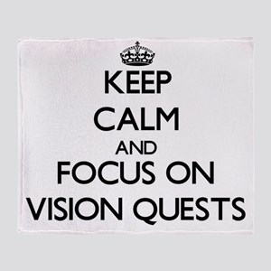 Keep Calm by focusing on Vision Ques Throw Blanket