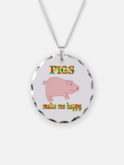 Pigs Make Me Happy Necklace