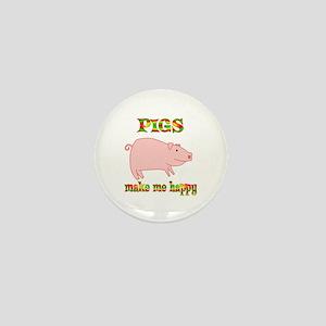Pigs Make Me Happy Mini Button