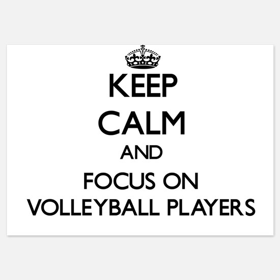 Keep Calm by focusing on Volleyball Pl Invitations