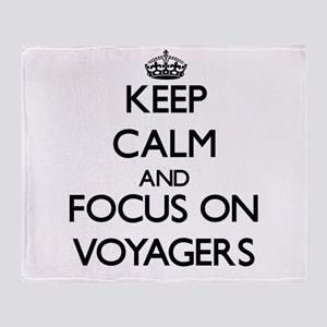 Keep Calm by focusing on Voyagers Throw Blanket