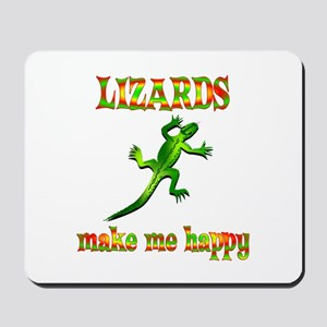 Lizards Make Me Happy Mousepad