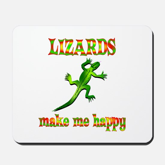 Lizards Make Me Happy Mousepad