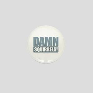 Damn Squirrels Mini Button