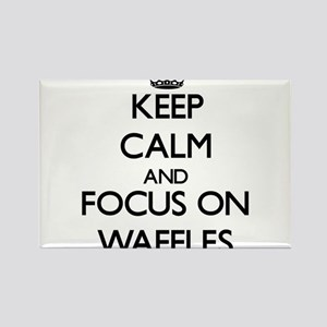 Keep Calm by focusing on Waffles Magnets
