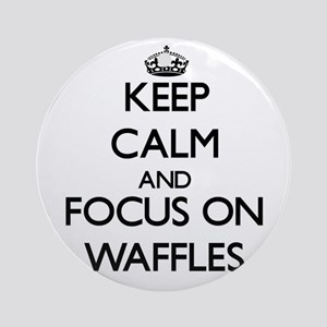 Keep Calm by focusing on Waffles Ornament (Round)