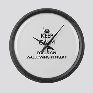Keep Calm by focusing on Wallowin Large Wall Clock