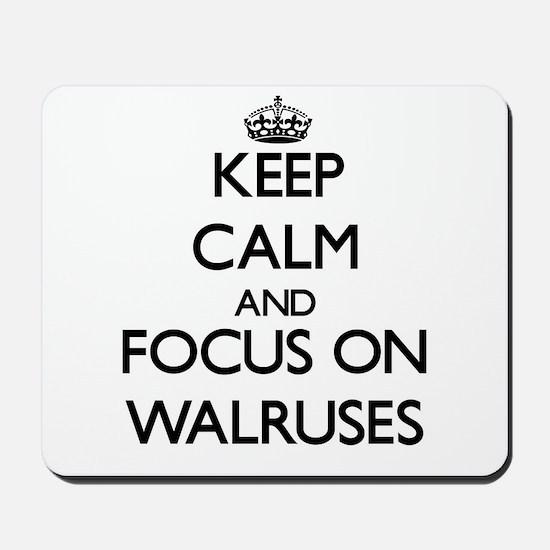 Keep Calm by focusing on Walruses Mousepad