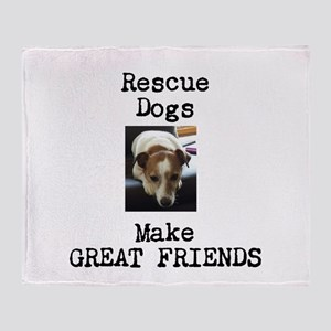 Rescue Dogs Make Great Friends Throw Blanket