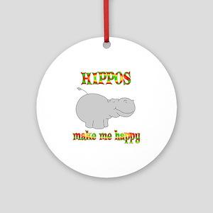 Hippos Make Me Happy Ornament (Round)