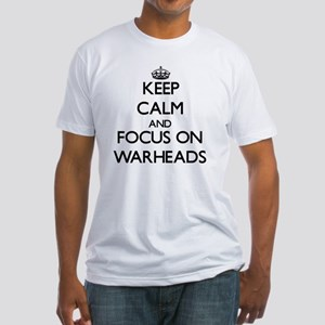Keep Calm by focusing on Warheads T-Shirt