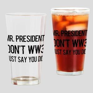 dontww3 Drinking Glass