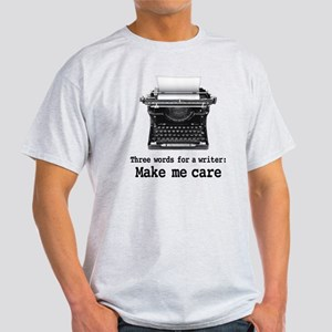 Make Me Care Light T-Shirt