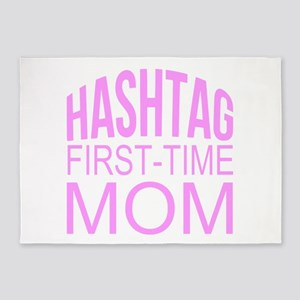 1st Time Mommy Hashtag 5'x7'Area Rug