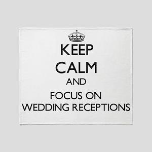 Keep Calm by focusing on Wedding Rec Throw Blanket