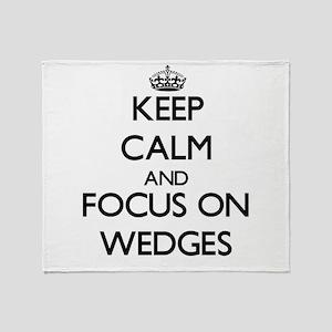 Keep Calm by focusing on Wedges Throw Blanket