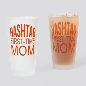 1st Time Mommy Hashtag Drinking Glass