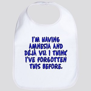 Amnesia and deja vu - Bib