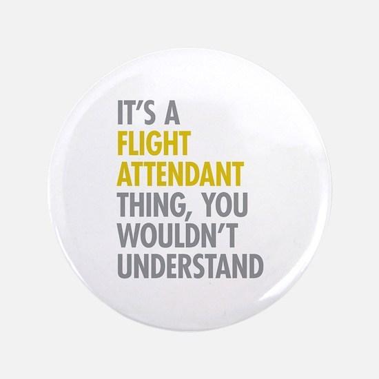 "Flight Attendant Thing 3.5"" Button"