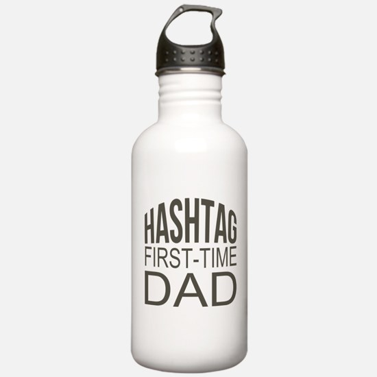 Hashtag First Time Dad Water Bottle