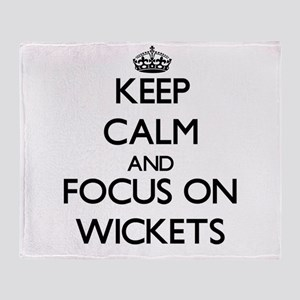 Keep Calm by focusing on Wickets Throw Blanket