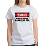 Bad Chemo Day Women's T-Shirt