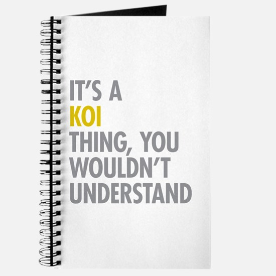 Its A Koi Thing Journal