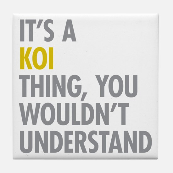 Its A Koi Thing Tile Coaster