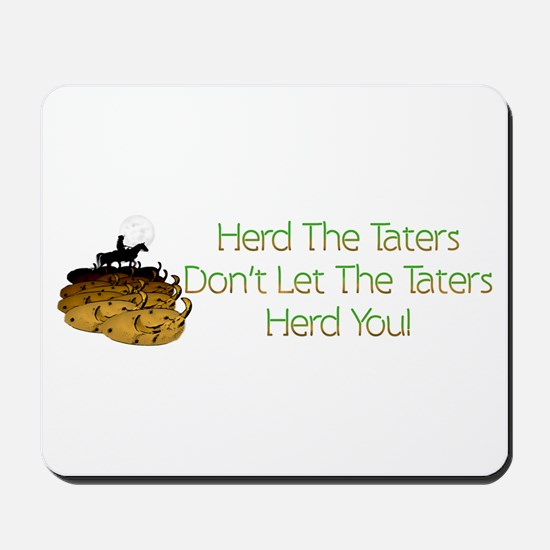 Herd The Taters! Mousepad