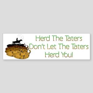 Herd The Taters! Bumper Sticker